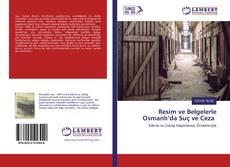 Bookcover of Resim ve Belgelerle Osmanl?'da Su? ve Ceza