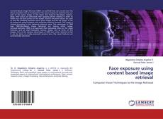 Bookcover of Face exposure using content based image retrieval