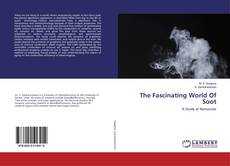 Couverture de The Fascinating World Of Soot