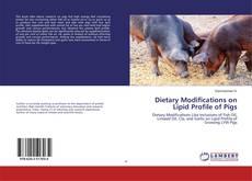 Borítókép a  Dietary Modifications on Lipid Profile of Pigs - hoz