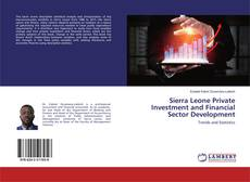 Bookcover of Sierra Leone Private Investment and Financial Sector Development