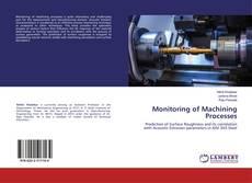 Portada del libro de Monitoring of Machining Processes