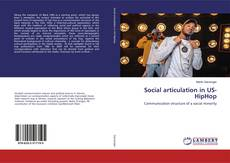 Bookcover of Social articulation in US-HipHop
