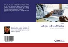 Bookcover of A Guide to Dental Practice