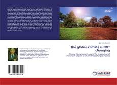 Обложка The global climate is NOT changing