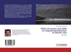 Bookcover of Effect of cement and GGBS on engineering behaviour of lateritic soils