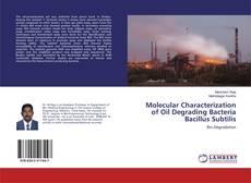 Обложка Molecular Characterization of Oil Degrading Bacteria Bacillus Subtilis