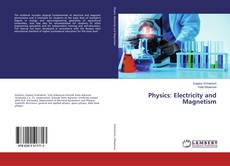 Bookcover of Physics: Electricity and Magnetism