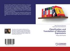 Bookcover of Classification and Translation of Idiomatic Expressions