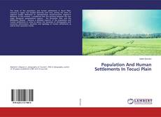 Bookcover of Population And Human Settlements In Tecuci Plain