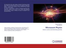 Bookcover of Microcosm Physics