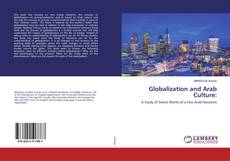 Bookcover of Globalization and Arab Culture: