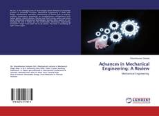 Bookcover of Advances in Mechanical Engineering: A Review