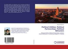 Обложка Political Utilities: Political Partnerships: Political Behaviors