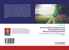Bookcover of Conservation Practices and Sustainable Forest Resources Management