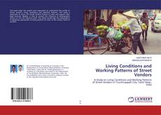 Buchcover von Living Conditions and Working Patterns of Street Vendors