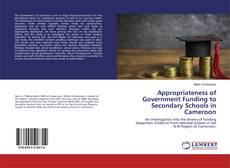 Bookcover of Appropriateness of Government Funding to Secondary Schools in Cameroon
