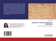 Bookcover of Gender in Ancient Egyptian Literature