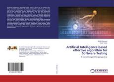 Couverture de Artificial Intelligence based effective algorithm for Software Testing