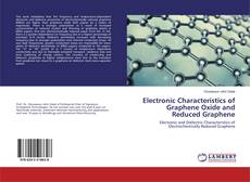 Обложка Electronic Characteristics of Graphene Oxide and Reduced Graphene