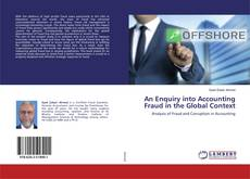 An Enquiry into Accounting Fraud in the Global Context kitap kapağı