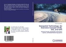 Borítókép a  Geospatial Technology: An Overview Concept of RS, GIS, and GPS - hoz