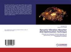 Portada del libro de Dynamic Vibration Absorber And Optimization Technique