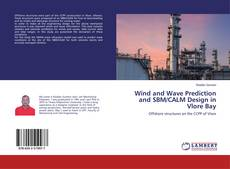 Buchcover von Wind and Wave Prediction and SBM/CALM Design in Vlore Bay
