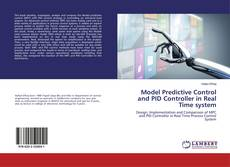 Model Predictive Control and PID Controller in Real Time system kitap kapağı