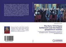 Обложка The Paris 1919 Peace Settlement and the Balkan geopolitical realities