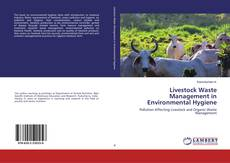 Bookcover of Livestock Waste Management in Environmental Hygiene
