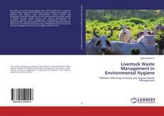 Bookcover of Livestock Waste Management in Environmental Hygiene