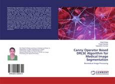 Bookcover of Canny Operator Based DRLSE Algorithm for Medical Image Segmentation