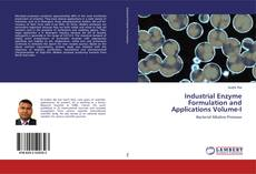 Bookcover of Industrial Enzyme Formulation and Applications Volume-I