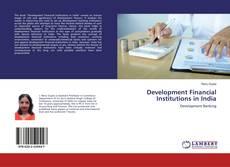 Buchcover von Development Financial Institutions in India