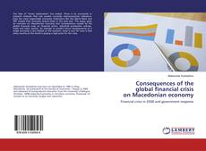 Couverture de Consequences of the global financial crisis on Macedonian economy