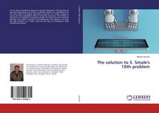 Bookcover of The solution to S. Smale's 18th problem