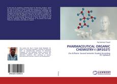 Copertina di PHARMACEUTICAL ORGANIC CHEMISTRY-I (BP202T)