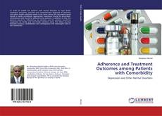 Couverture de Adherence and Treatment Outcomes among Patients with Comorbidity