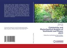 Обложка Cytotoxicity and Phytochemical Analysis of Kozhikode Leaf-Flower plant