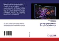 Bookcover of Microbial Etiology of Chronic Periodontitis