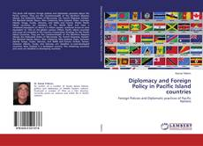 Bookcover of Diplomacy and Foreign Policy in Pacific Island countries
