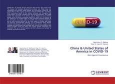 Couverture de China & United States of America in COVID-19