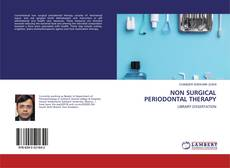 Bookcover of NON SURGICAL PERIODONTAL THERAPY