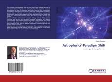 Astrophysics' Paradigm Shift的封面