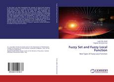Bookcover of Fuzzy Set and Fuzzy Local Function