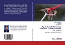 Bookcover of Agriculture Entomology Collection and Preservation of Insects
