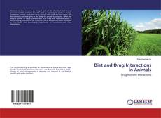 Bookcover of Diet and Drug Interactions in Animals