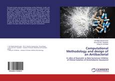 Bookcover of Computational Methodology and design of an Antibacterial