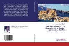 Bookcover of Viral Pandemics as Cro-Magnon Homo Sapien–Neanderthal Conflict